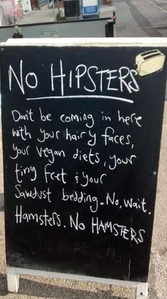 Hipsters Are Not Allowed // tags: funny pictures - funny photos - funny images - funny pics - funny quotes - #lol #humor #funnypictures