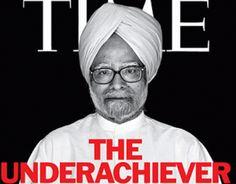 Time: Manmohan Singh, An 'Underachiever'