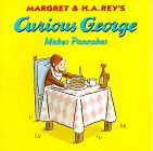 Curious George Makes Pancakes. Some of the new Curious George books encourage getting in trouble rather than curiosity. At least in this one, he's helpful, lol. Curious George Party, Pancake Day, Pancake Breakfast, Houghton Mifflin Harcourt, Pajama Party, Reading Levels, Funny Faces, Childrens Books, My Books