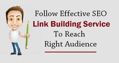 Follow #EffectiveSEO Link Building Service To Reach Right #Audience  #SEOServices #LinkBuilding