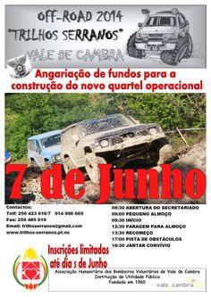 Off-Road 2014 Trilhos Serranos > 7 Jun 2014, 8h30 @ Vale de Cambra  org. Bombeiros Voluntários de Vale de Cambra  #ValeDeCambra