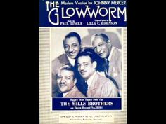 The Glow-Worm - Mills Brothers