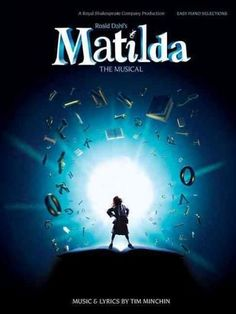 (Easy Piano Vocal Selections). A modern day music theatre phenomenon, Tim Minchin's Matilda The Musical is the multiple Oliver Award-winning adaptation of Roald Dahl's classic children's novel from th