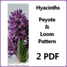 Hyacinths Loom and Peyote Pattern Beading  by BeadingPattern