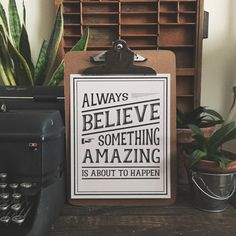Vintage Art Print: Always Believe Something Amazing is About to Happen - 8 x 10 in.