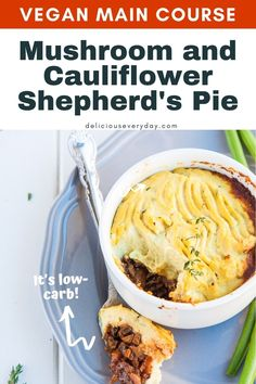 The British classic gets a vegetarian makeover with mushrooms and cauliflower that the whole family will love! Easy Vegan Dinner, Vegan Dinner Recipes, Vegan Dinners, Pie Recipes, Cauliflower Shepherd's Pie, Vegan Main Course, Vegan Shepherds Pie, Entrees, Stuffed Mushrooms