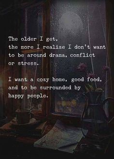 Family Quotes Love, Great Quotes, Quotes To Live By, Me Quotes, Motivational Quotes, Inspirational Quotes, Beautiful Words, The Older I Get, Good Thoughts