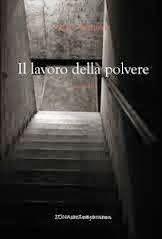 """Fabio Pasquale, """"Il lavoro della polvere"""""""