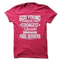FOOD SERVERS T Shirts, Hoodies Sweatshirts. Check price ==► http://store.customtshirts.xyz/go.php?u=https://www.sunfrog.com/LifeStyle/FOOD-SERVERS.html?41382