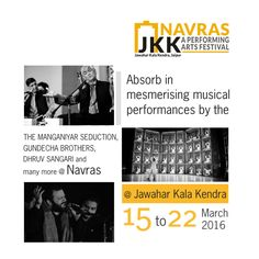 Absorb in mesmerising musical performances by The Manganiyar Seduction , Gundecha Brothers, Dhruv Sangari and many more @ Navras.  Navras @ Jawahar Kala Kendra from 15th to 22nd March.