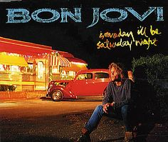 """For Sale - Bon Jovi Someday I'll Be Saturday Night UK CD single (CD5 / 5"""") - See this and 250,000 other rare & vintage vinyl records, singles, LPs & CDs at http://eil.com"""