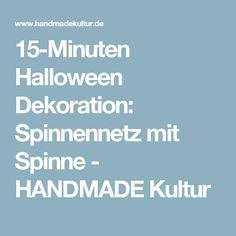 15-Minuten Halloween Dekoration: Spinnennetz mit Spinne - HANDMADE Kultur