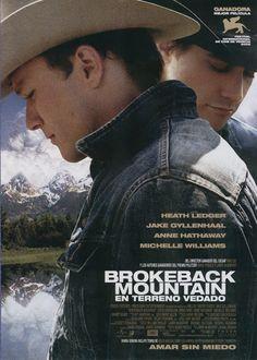 Brokeback Mountain (En terreno vedado) (2005) película estadounidense dirigida por Ang Lee, basada en el cuento Brokeback Mountain de Annie Proulx ganador del premio Pulitzer, que se estrenó el 9 de diciembre de 2005. Protagonistas principales son,  Heath Ledger, Jake Gyllenhaal, Anna Faris, Anne Hathaway y Michelle Williams.