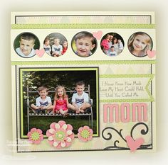 Mom Scrapbook layout by mom2n2 - Cards and Paper Crafts at Splitcoaststampers