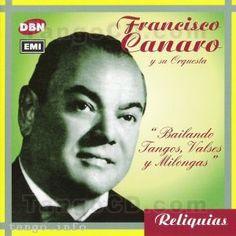 Francisco Canaro at TangoCD - The Tango Music Shoppe