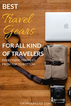Best Travel Gears For All Kind of Travelers. Everything you need from top to bottom. Check out these travel gears for men