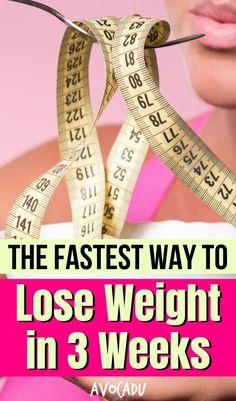 You don't have to starve yourself to lose weight quickly. There are healthy ways to shed plenty of pounds and they are proven to work. Here is the fastest way to lose weight in 3 weeks. Quick Weight Loss Diet, Diet Plans To Lose Weight Fast, Easy Weight Loss Tips, Weight Loss Cleanse, Lose Weight In A Week, Best Weight Loss, How To Lose Weight Fast, Weight Gain, Losing Weight
