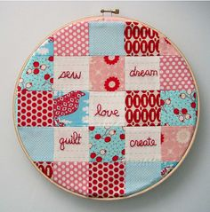 Patchwork embroidery hoop.