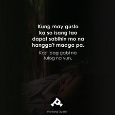 Filipino Quotes, Pinoy Quotes, Filipino Funny, Tagalog Love Quotes, Love Song Quotes, Crush Quotes, Tagalog Quotes Patama, Tagalog Quotes Hugot Funny, Memes Tagalog
