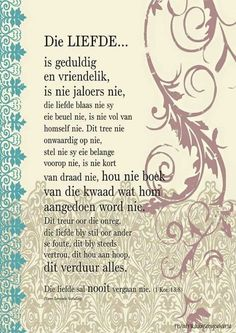 Liefde Empowering Quotes, Uplifting Quotes, Love Is All, True Love, Wise Quotes, Qoutes, My Redeemer Lives, Afrikaanse Quotes, Love Never Fails