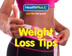 Featured Post: HealthPlus weight loss tips    Weight loss can seem a daunting task for many especially new mums and working adults who have to juggle several important and urgent tasks every single day. However help is here! There are several daily lifestyle tips you can imbibe and overtime the results will manifest as flatter tummies firmer butts and smaller-sized jeans. Do Watch and See!  1. Cut down your portions; count those calories!  We simply cannot overemphasise this! Research shows…