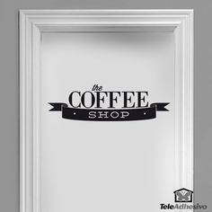 Wandtattoos The Coffee Shop