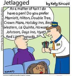 Sure I have a pen! hotel pens, flight attendant humor, Jetlagged
