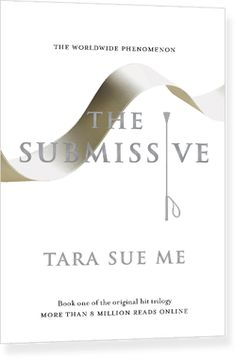 The Submissive (The Submissive #1)   by Tara Sue Me http://www.goodreads.com/series/90522-the-submissive