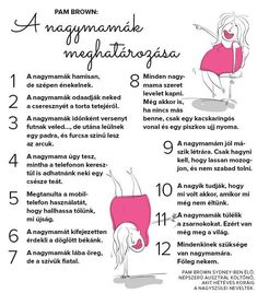 A nagymamák meghatározása Mom And Grandma, Mom Day, Mother's Day Diy, Happy Day, Favorite Quotes, Quotations, Funny Quotes, Love You, Wisdom