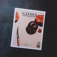 GATHER Journal | Reading. Then maybe cooking but probably just drinking.
