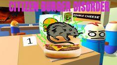 EAT OUR RAT BURGERS | Citizen Burger Disorder w/ Pewds & Jack