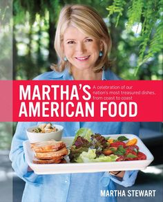 Just in time for Summer, we interviewed Martha about her latest book, Martha's American Food