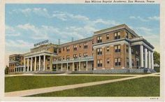 San Marcos Baptist Academy - Carroll Hall Travel Around The World, Around The Worlds, Texas, Spaces, Mansions, House Styles, Cards, Manor Houses, Villas