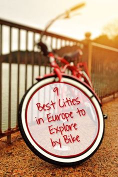 What are the best cities in Europe to explore by bike? I give you a list of my and other travel bloggers best European cities paved to explore by bike.