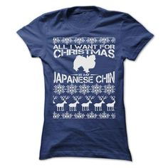 ALL I WANT FOR XMAS IS MY JAPANESE CHIN T-Shirts, Hoodies, Sweatshirts, Tee Shirts (24$ ==> Shopping Now!)