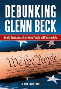 The Glenn Beck Review: The Preface to Debunking Glenn Beck