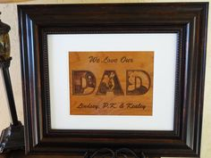 We Love Our Dad Engraved Photos Plaque - Framed