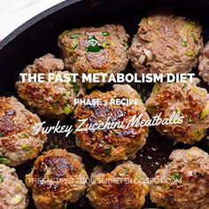 the fast metabolism diet phase 3 recipe: turkey zucchini meatballs,