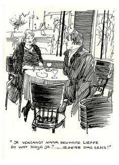 PETER van STRAATEN - ROKEN - NEUKEN - DRINKEN (175) Je verlangt naar eeuwige liefde. En wat krijg je? ..... Iedere dag dag seks!