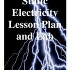 This is a middle school static lab.  It consists of an explanation, with diagrams, of static electricity and then five stations of activities for s...