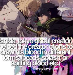 Anime facts Tokyo Ghoul and Owari no Seraph