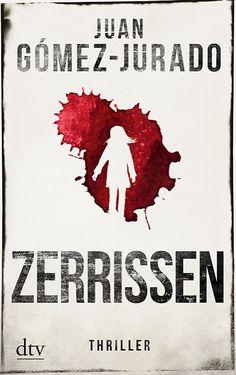 Juan Gómez-Jurado: Zerrissen (@dtvverlag ) #Bücher #lesen