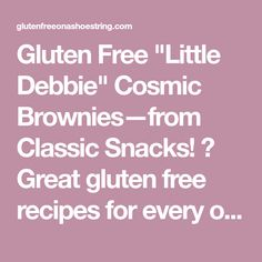 """Gluten Free """"Little Debbie"""" Cosmic Brownies—from Classic Snacks! ⋆ Great gluten free recipes for every occasion."""