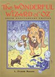The Wonderful Wizard of Oz By L. Frank Baum Illustrated by W. W. Denslow