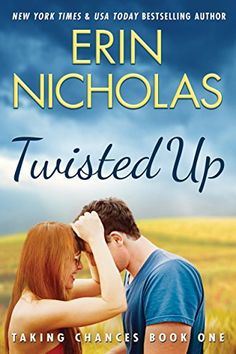 Twisted Up (Taking Chances Book 1) by Erin Nicholas…