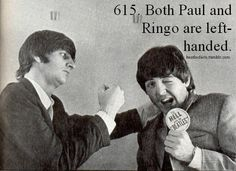 But, Ringo's mother considered being left-handed a sign of the devil. She made Ringo learn to write with his right hand, so he is actually ambidextrous.