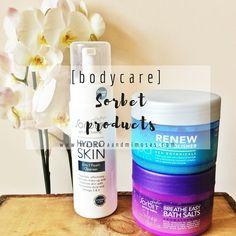 [bodycare] : Sorbet products For All Things Lovely, Bath Salts, Sorbet, Cleanser, Body Care, Skincare, Personal Care, Bottle, Blog