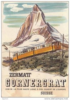 Rail Travel Europe - Faster And Easier Than Ever Before! When it comes to rail travel Europe has never been the most ideal place to make it all happen. Train Posters, Railway Posters, Zermatt, Train Illustration, Wilder Kaiser, Europe Train Travel, Vintage Ski Posters, Swiss Travel, Photo Vintage