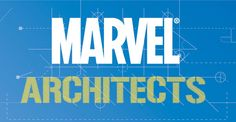 "Marvel Unveils ""The ARCHITECTS"""