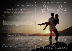 Lynelle Clark Aspired Writer: Cover Reveal: The Forever Love Series by Chelsea Landon and Megan Smith. Sometimes the only way to heal is to face the fear of forever.